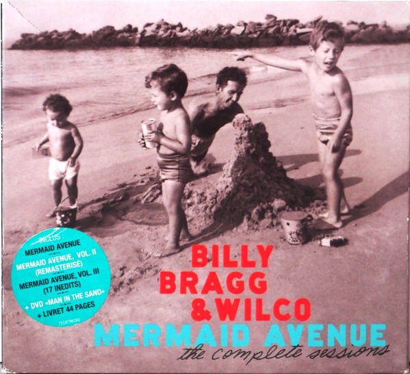 Billy Bragg - Mermaid Avenue (The Complete Sessions)