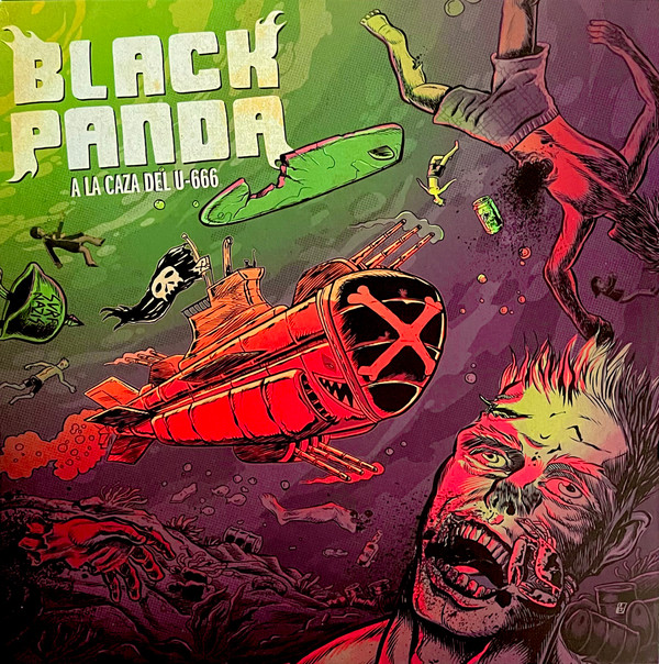 Black Panda / Holocaust In Your Head - A La Caza Del U-666