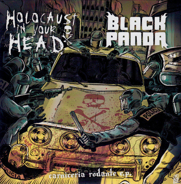 Black Panda / Holocaust In Your Head - Carniceria Rodante E.P.