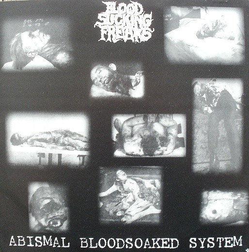 Blood Sucking Freaks - Abismal Bloodsoaked System