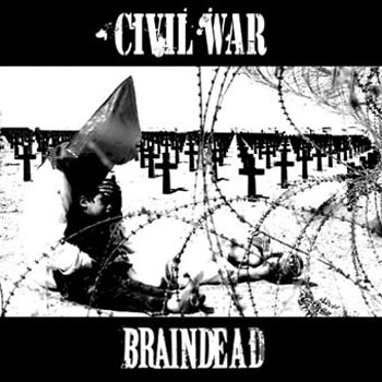 Braindead - Braindead / Civil War