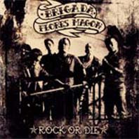Brigada Flores Magon - Rock Or Die