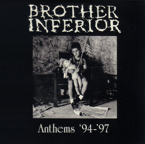Brother Inferior - Anthems