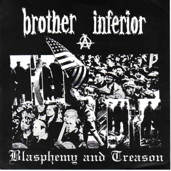 Brother Inferior - Blasphemy And Treason
