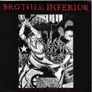 Brother Inferior - Dismantling The Capitalist Machine