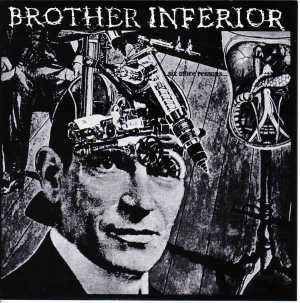 Brother Inferior - Six More Reasons