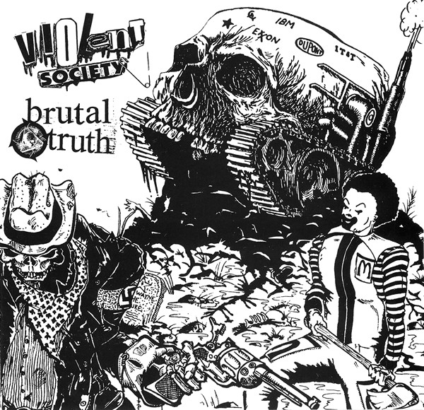 Brutal Truth - Brutal Truth / Violent Society