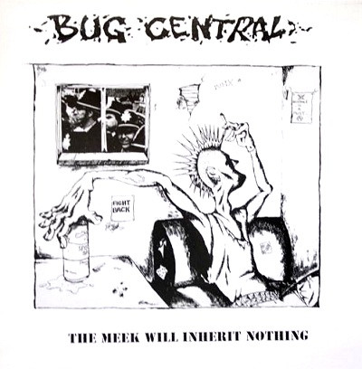 Bug Central - The Meek Will Inherit Nothing