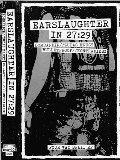 Bulletproof - Earslaughter In 27:29 - Four Way Split EP