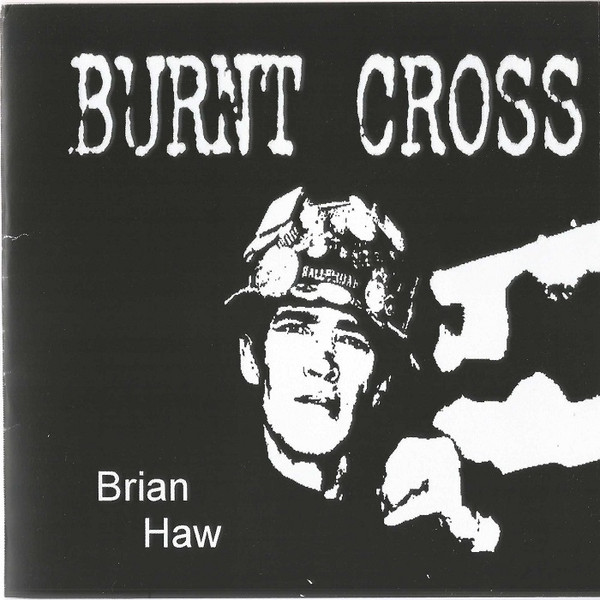 Burnt Cross - Brian Haw