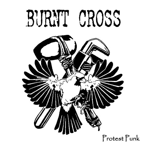 Burnt Cross - Protest Punk