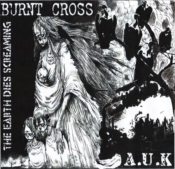 Burnt Cross - The Earth Dies Screaming