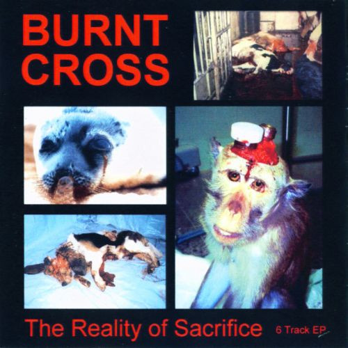 Burnt Cross - The Reality Of Sacrifice