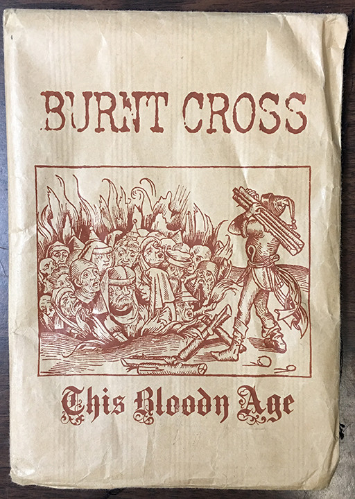 Burnt Cross - This Bloody Age