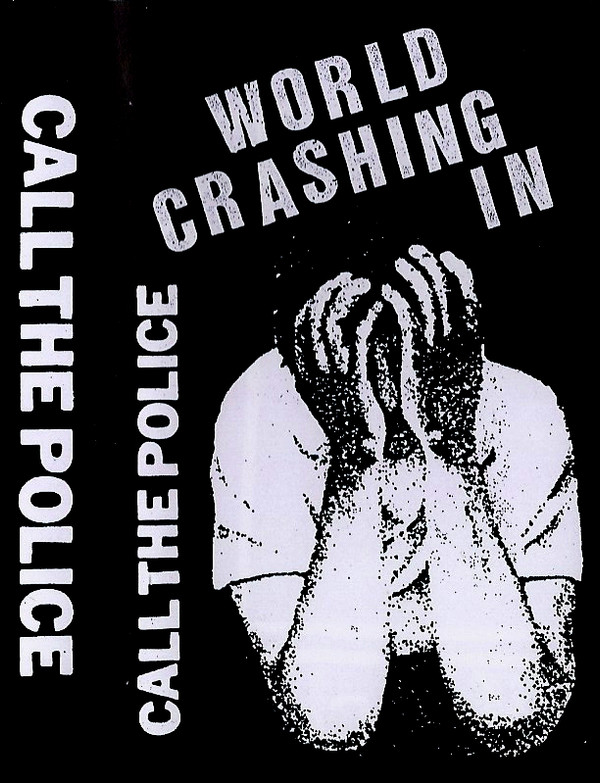 Call The Police - World Crashing In