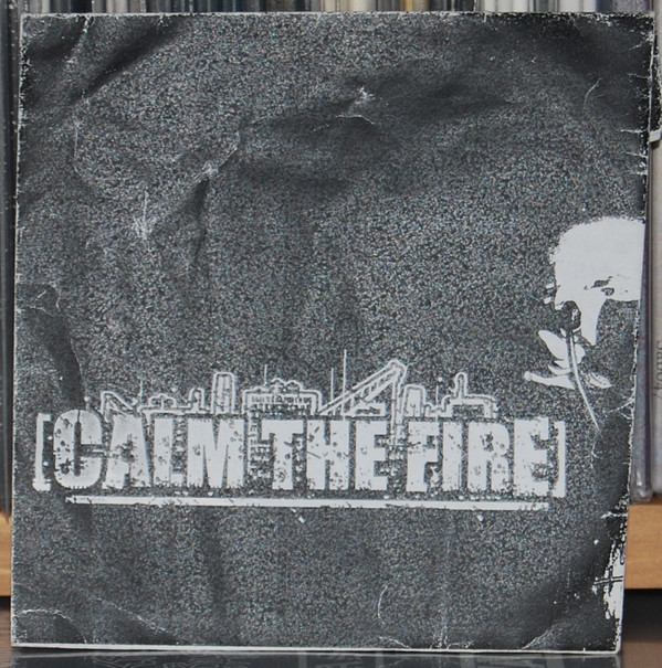 Calm The Fire - Calm The Fire