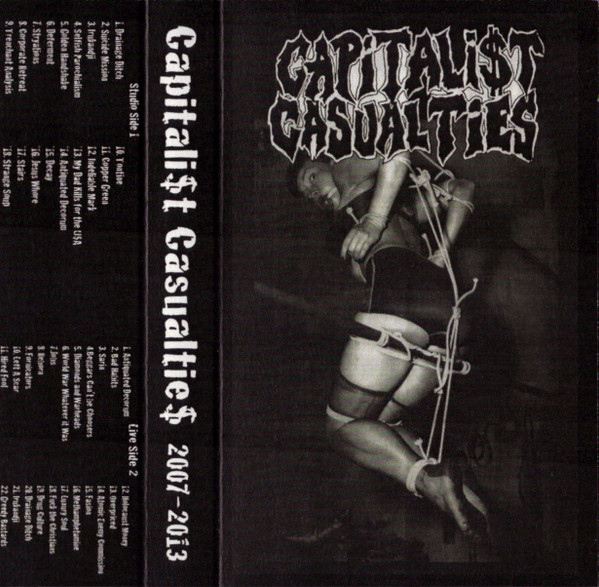 Capitalist Casualties - 2007-2013