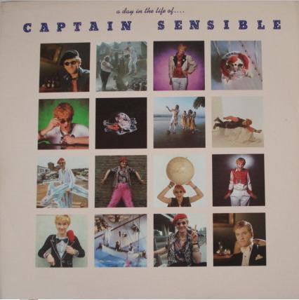 Captain Sensible - A Day In The Life Of ...