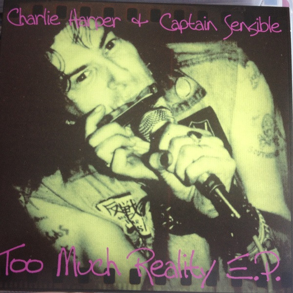 Captain Sensible - Too Much Reality E.P.