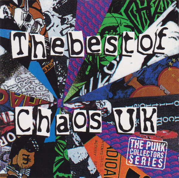 Chaos Uk - The Best Of ... Chaos UK