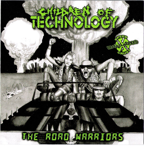 Children Of Technology - The Road Warriors / The Nightmare Of Existence