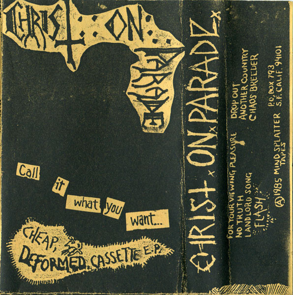 Christ On Parade - Cheap, Deformed, Cassette EP