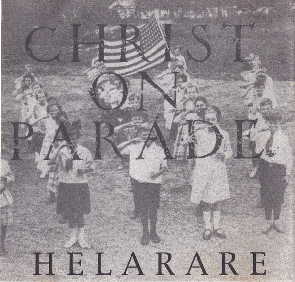 Christ On Parade - Helarare