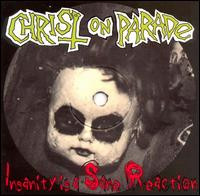 Christ On Parade - Insanity Is A Sane Reaction