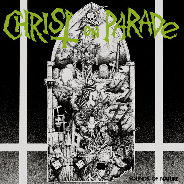 Christ On Parade - Sounds Of Nature