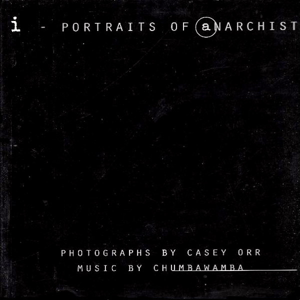 Chumbawamba - i - Portraits Of Anarchists