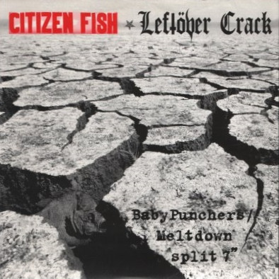 Citizen Fish - Baby Punchers / Meltdown Split 7""