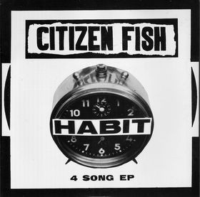 Citizen Fish - Habit