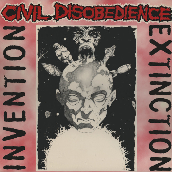 Civil Disobedience - Invention, Extinction