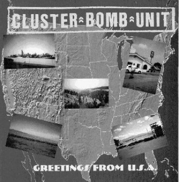 Cluster Bomb Unit - Greetings From U.S.A.