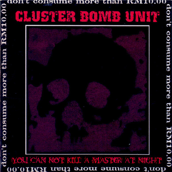 Cluster Bomb Unit - You Can Not Kill A Master At Night