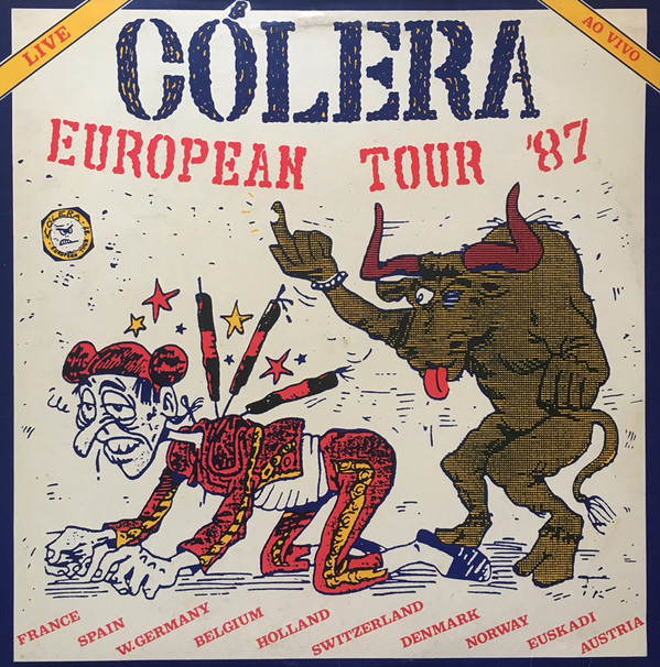 Cólera - European Tour