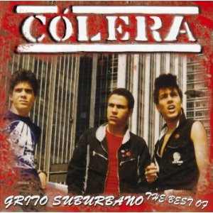 Cólera - Grito Suburbano / The Best Of