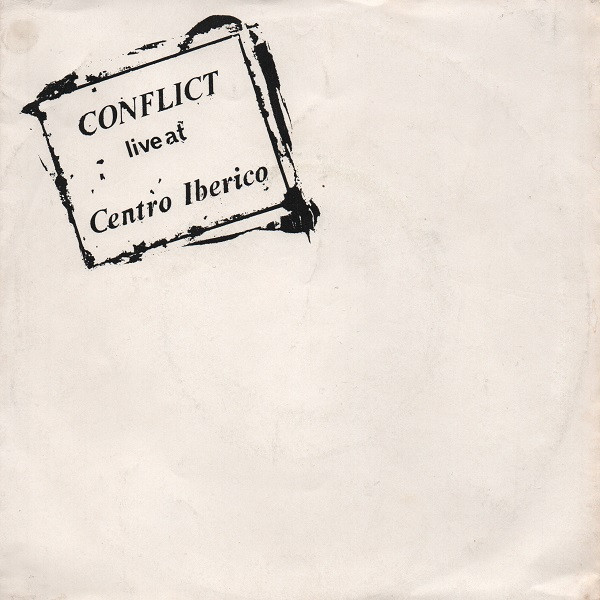 Conflict - Live At Centro Iberico