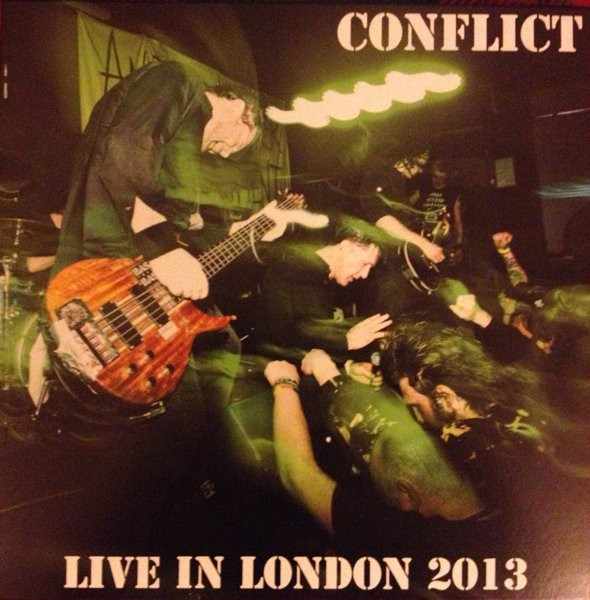 Conflict - Live In London 2013