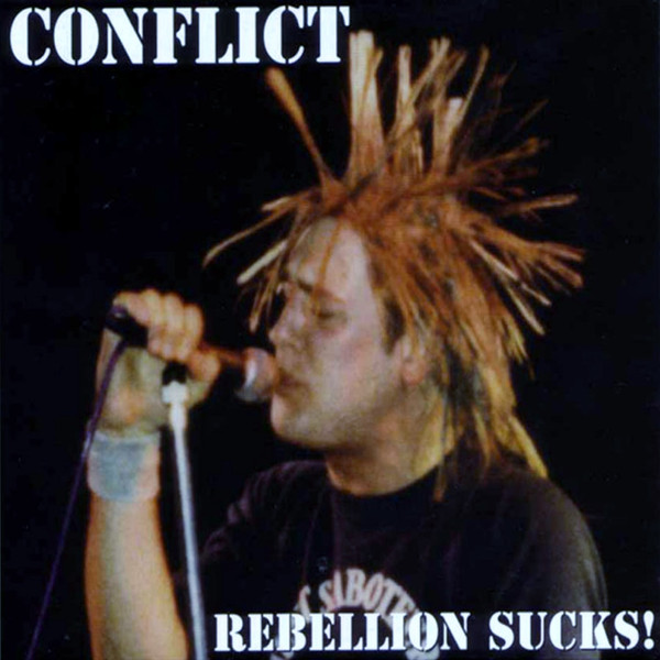 Conflict - Rebellion Sucks!