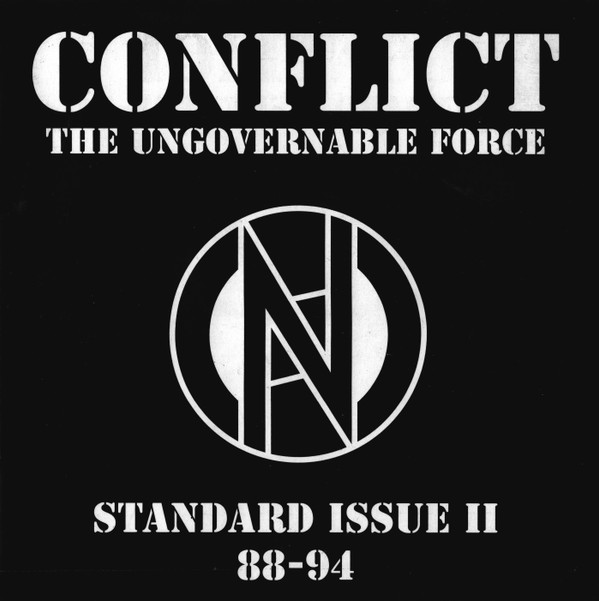 Conflict - Standard Issue II 88-94 - The Ungovernable Force