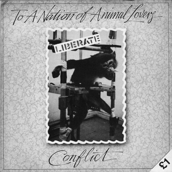 Conflict - To A Nation Of Animal Lovers