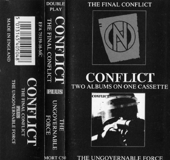 Conflict - Two Albums On One Cassette: The Final Conflict Plus The Ungovernable Force