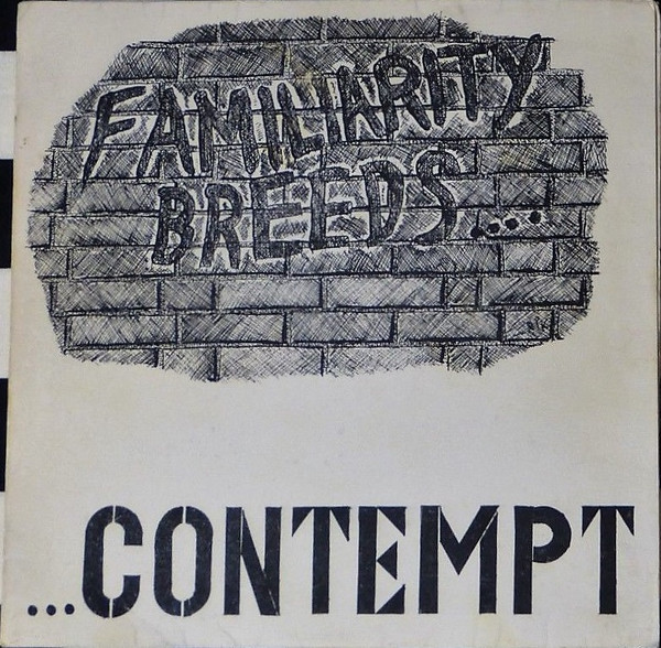 Contempt - Familiarity Breeds Contempt E.P.