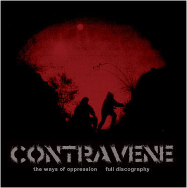 Contravene - The Ways Of Oppression Full Discography