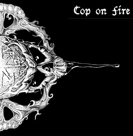 Cop On Fire - Cop On Fire / Visions Of War