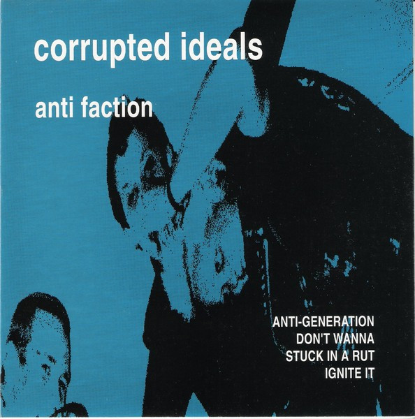 Corrupted Ideals - Anti Faction