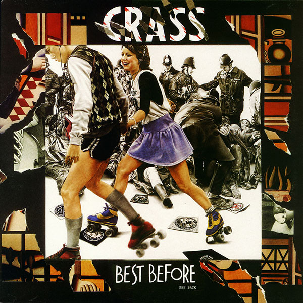 Crass - Best Before...1984