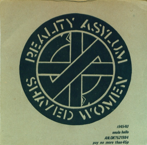 Crass - Reality Asylum / Shaved Women