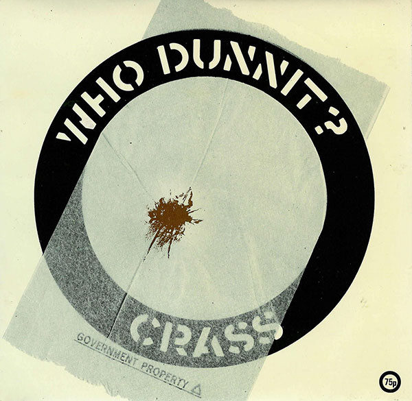 Crass - Who Dunnit?